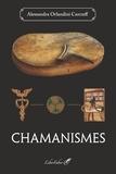 Alessandra Orlandini Carcreff - Chamanismes.