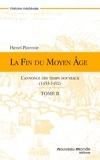 Henri Pirenne - La fin du Moyen Age, Tome 2.