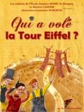 Laurence Schluth et Ecole Gustave Eiffel De Pompey Ecole Gustave Eiffel De Pompey - Qui a volé la Tour Eiffel ?.