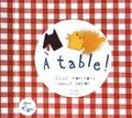 Céline Monchoux et Camille Galloy - A table !.