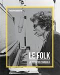 Philippe Margotin - Le folk - La révolution tranquille.