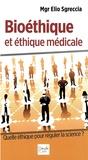 Elio Sgreccia - Bioéthique et éthique médicale.