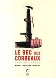 Mikel Begoña et  Iñaket - Le bec des corbeaux - Abattre Franco.