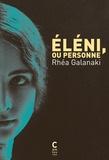 Rhéa Galanaki - Eléni ou personne.