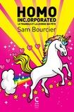 Sam Bourcier - Homo Inc.orporated - Le triangle et la licorne (qui pète).