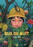 Zuo ma - Bus de nuit.