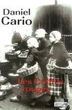 Les coiffes rouges / Daniel Cario | Cario, Daniel (1948-....)