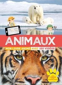 Animaux. Mon livre animé avec 150 vidéos