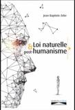 Jean Baptiste Zeke - Loi naturelle et post-humanisme.