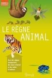 Le règne animal / Camilla de La Bedoyere | De la Bédoyère, Camilla