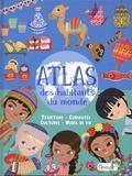 Atlas des habitants du monde : traditions - Curiosités - Cultures - Modes de Vie / Eleonora Barsotti | Barsotti, Eleonora