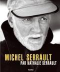 Nathalie Serrault - Michel Serrault.