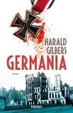 Germania / Harald Gilbers | Gilbers, Harald. Auteur