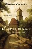 Lou Malaval - Le dernier Burgonde Tome 1 : Entre l'arbre et l'écorce.