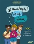 Adèle Bréau - Je suis choquée ! De ouf ! J'avoue ! - Et 100 expressions malaisantes en mode 2021.