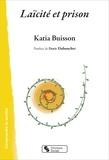 Katia Buisson - Laïcité et prison.