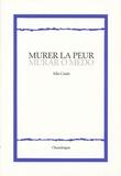 Mia Couto - Murer la peur - Edition bilingue français-portugais.