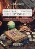 Sandra Kynes - Le grand livre des correspondances - Un recueil complet et documenté pour les païens et les wiccans.