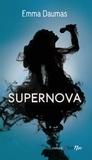 Supernova / Emma Daumas | Daumas, Emma (1983-....)