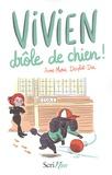 Anne-Marie Desplat-Duc - Vivien, drôle de chien !.