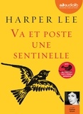 Harper Lee - Va et poste une sentinelle. 1 CD audio MP3