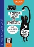 Giulia Enders - Le charme discret de l'intestin - Tout sur un organe mal aimé. 1 CD audio