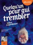 Gilles Legardinier - Quelqu'un pour qui trembler. 1 CD audio MP3