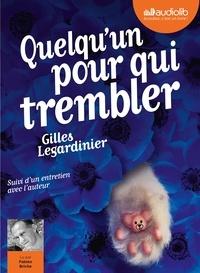 Gilles Legardinier - Quelqu'un pour qui trembler. 1 CD audio MP3