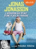 Jonas Jonasson - L'assassin qui rêvait d'une place au paradis. 1 CD audio MP3