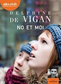 Delphine de Vigan - No et moi. 1 CD audio MP3