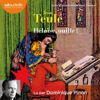 Jean Teulé - Héloïse, ouille !.