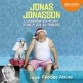Jonas Jonasson - L'assassin qui rêvait d'une place au paradis.