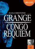 Jean-Christophe Grangé - Congo requiem. 2 CD audio MP3