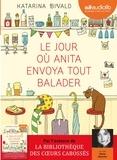 Le Jour où Anita envoya tout balader / Katarina Bivald   Bivald, Katarina. Auteur