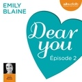 Emily Blaine et Jessica Monceau - Dear you - Episode 2.