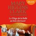 Mary Higgins Clark - Le piège de la Belle au Bois dormant.
