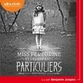 Ransom Riggs - Miss Peregrine et les enfants particuliers.