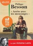 Philippe Besson - Arrête avec tes mensonges. 1 CD audio MP3