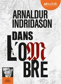 Arnaldur Indridason - Dans l'ombre. 1 CD audio MP3