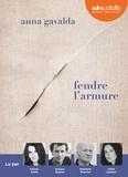 Anna Gavalda - Fendre l'armure. 1 CD audio MP3