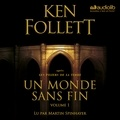 Ken Follett et Martin Spinhayer - Un monde sans fin.