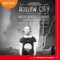 Ransom Riggs - Miss Peregrine et les enfants particuliers Tome 2 : Hollow City.