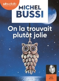 Michel Bussi - On la trouvait plutôt jolie. 2 CD audio MP3
