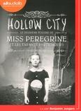 Ransom Riggs - Miss Peregrine et les enfants particuliers Tome 2 : Hollow City. 1 CD audio