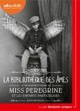 Ransom Riggs - Miss Peregrine et les enfants particuliers Tome 3 : La bibliothèque des âmes. 1 CD audio MP3