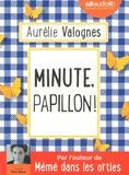 Aurélie Valognes - Minute, papillon !. 1 CD audio MP3