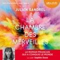 Julien Sandrel - La chambre des merveilles.