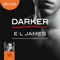 E L James - Fifty Shades Tome 5 : Darker - Cinquantes nuances plus sombres par Christian.