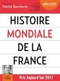 Patrick Boucheron et Mathieu Buscatto - Histoire mondiale de la France. 3 CD audio MP3
