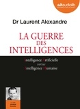 Laurent Alexandre et Arnaud Romain - La guerre des intelligences. 1 CD audio MP3